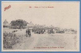 AFRIQUE - TCHAD - C. Congo Français De La Sangha --  Tata Du Chefde Koudé - Tchad