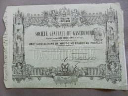 SOCIETE GENERALE DE GASTRONOMIE Titre De 25 Actions - Sté Constituée En 1854 - Tourisme