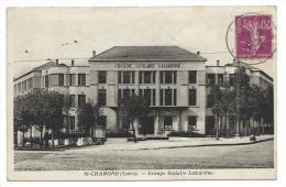 SAINT CHAMOND, GROUPE SCOLAIR LAMARTINE - Loire 42 - Circulé 1934 - Saint Chamond