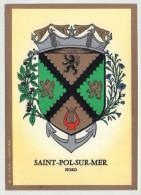.CP .59  SAINT-POL-SUR-MER . BLASON . LES  GRANDES ARMES DE SAINT-POL-SUR-MER De L'ARTISTE . M. LOUIS - Saint Pol Sur Mer