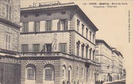 20. BASTIA. N 358.  HOTEL DES POSTES TELEGRAPHES. CPAA AN 1911 - Bastia