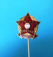 FC VELEZ Mostar  - Football Soccer Club Bosnia Ex Yugoslavia Old Pin Badge Fussball Futbol Futebol Calcio Anstecknadel - Fútbol