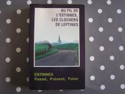 AU FIL DE L' ESTINNES Les Clochers de Leptines R�gionalisme Histoire Mines Charbonnages Brasserie Wanderpepen Brasseur