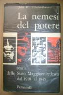 PCQ/9 NEMESI DEL POTERE-ESERCITO TEDESCO 1918-45 Feltrinelli 1963 - Italiano