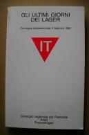 PCQ/10 GLI ULTIMI GIORNI NEI LAGER Convegno Int. 1990/GUERRA - Italiano
