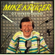 """Seltene 7"""" Single Mike Krüger  -  Ö3 Verkehrsdienst / Verkehrt Herum  ,  Von EMI 1983 - Vinyl Records"""