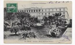 NICE - N° 66 - JARDIN - HOTEL RIVIERA PALACE EN 1908 - Monuments