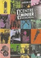 Dépliant - Affiche - Centre Minier De Faymoreau (Vendée - Saison 2013) - [mine, Charbon / Coal / Kohle] - Reiseprospekte