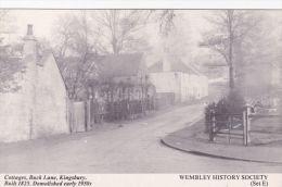 WEMBLEY -KINGSBURY -COTTAGES  ,BUCK LANE. REPRINT - London Suburbs