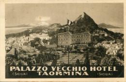 ITALIE(TAORMINA) HOTEL PALAZZO VECCHIO - Italia