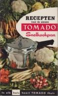 L. COOMANS - VAN MUNSTER - Recepten Voor De Tomado Snelkookpan - Praktisch