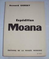 Expédition Moana De Bernard GORSKY, 1957 PECHE SOUS MARINE NOUMEA TAHITI PAPEETE NOUVELLE CALEDONIE - Géographie