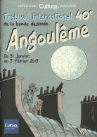 BD - Programme Du 40 Festival International De La Bande Dessinée - Angoulême 2013 : J.-C Denis, Uderzo, Andreas, Comès, - Programmi
