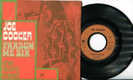 "Joe Cocker""45t Vinyle""Pardon Me Sir - Blues"