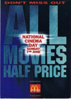 NATIONAL CINEMA DAY DUNDAY 7TH JUNE - DON'T MISS OUT - ALL MOVIES HALF PRICE - Circulé 1998, 2 Scans - Altri