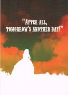 """GONE WITH THE WIND - """"After All, Tomorrow's Another Day !"""" - Cinema In Cards - Circulé 2003, 2 Scans - Manifesti Su Carta"""