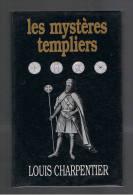 LES MYSTERES TEMPLIERS LOUIS CHARPENTIER FRANCE LOISIRS 1993 - Non Classificati