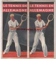 ALLEMAGNE - BEAU DOCUMENT LE TENNIS- PAR FERDINAND GRUBER-ILLUSTRATEUR ROTH-XIE OLYMPIADE BERLIN 1936 - Documents Historiques