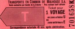 TICKET DE TRANSPORT EN COMMUN  DE MULHOUSE  S.A.  Ticket Pour 1 Voyage  O - Bus