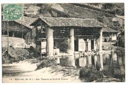 BELLAC  - UNE TANNERIE AU BORD DU VINCOU - Bellac