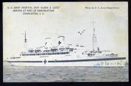 Cpa Bateau Paquebot -- US Army Hospital Ship -- Aleda E. Lutz -- Arrives At Port Of Embarkation Charleston S.C.   FRM 17 - Paquebote