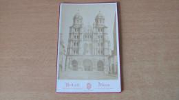 DIJON - EGLISE SAINT MICHEL - PHOTO 1878 - E.M. DUFOUR PHOTO -HOMMAGE DU CURE DE ST-MICHEL. - Lieux