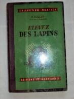 Elevez Des Lapins Par R. NOLLET, 1956 Collection Rustica Elevage Variétés Cobayes Gale Des Oreilles Nettoyages Des Cases - Animaux