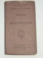 Manuel Du Gradé D´Infanterie,1931 Service Militaire Ministère De La Guerre Commandement Tir Combat Mitrailleur Garnison - Livres, BD, Revues