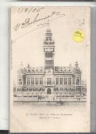 DUNKERQUE,NUOVO HOTELE DE VILLE -VIAGGIATA..1908-E689 - Dunkerque