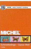 Color Schmetterlinge Ganze Welt MICHEL Motiv-Katalog 2015 New 64€ Topics Butterfly Catalogue The World 978-3-95402-109-3 - Books, Magazines, Comics