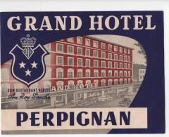 Etiquette Hôtel Grand Hôtel Perpignan Restaurant Au Roy Sanche - Etiquettes D'hotels
