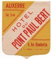 Etiquette Hôtel Du Pont Paul Bert Auxerre - Etiquettes D'hotels