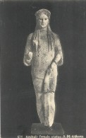 CPA GRECE -  Archaic Fermale Statue   -AM ATHENS - ENCH175 - - Grecia