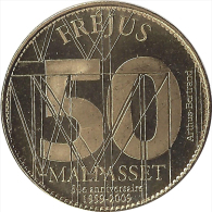 S09B147 - 2009 - FREJUS - Malpasset 50ème Anniversaire / ARTHUS BERTRAND - Arthus Bertrand