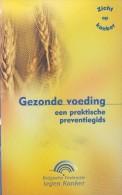 Eva DE WINTER - Gezonde Voeding - Een Praktische Preventiegids - Praktisch