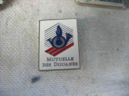 Pin´s Embleme De La Mutuelle Des Douanes - Police