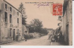 HAUTE MARNE  - CUREL - Rue De Chaussée ( - Grosse Animation Devant  L HOTEL CAFE - Timbre à Date De 1911 ) - France