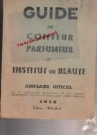 GUIDE DU COIFFEUR PARFUMEUR - ANNUAIRE 1948- COIFFURE PARFUMERIE- INSTITUT DE BEAUTE- - Fashion