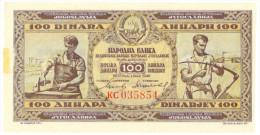Yugoslavia 100 Dinara 1946 AUNC - Yougoslavie