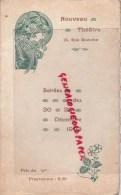 75- PARIS - PROGRAMME NOUVEAU THEATRE 15 RUE BLANCHE- 30-31 DEC? 1903- LA PECHERESSE RAOUL DE GAEL-FARIGOUL- EMILE BRUN - Theater