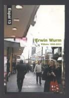 *Erwin Wurm - Vídeos 1992-2001* Barcelona 2001. Impreso Flyer. - Exposiciones