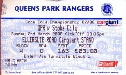 Ticket Ingang Voetbal Football - Queens Park Rangers - Stoke City 2008 - Tickets - Entradas