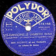 78 Trs - 25 Cm - état B - BEN HORRIS - OÏ DANSONS LE LAMBETH WALK - PONEY ! PONEY - 78 Rpm - Gramophone Records