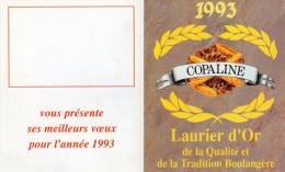 CALENDRIER 1993  COPALINE Boulangerie - Tamaño Pequeño : 1991-00