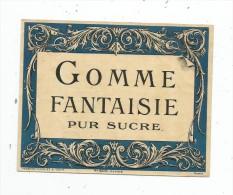étiquette , GOMME FANTAISIE PUR SUCRE , N° 800 , Haberer , Plouviez & Douin , Specimen , 2 Scans - Etiquettes