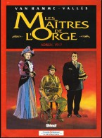 """Van Hamme / Vallès - Les Maîtres De L´ Orge """" Adrien , 1917 """" - Glénat - (   Avril 1998 ) . - Non Classés"""