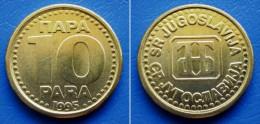 YUGOSLAVIA JUGOSLAVIJA 10 Para 1995 UNC - Yougoslavie