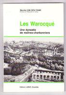 Mineur Libro Van Den Eynde , Monographie  Biographie LES WAROCQUé Dynastie De MAITRES CHARBONNIERS MARIEMONT BASCOUP .. - Biografía