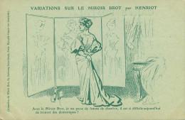 Illustrateurs - Illustrateur Henriot - Publicité - Femmes - Femme - Variations Sur Le Miroir Brot - état - Henriot