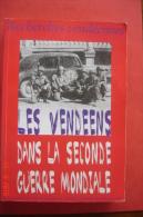 Les Vendéens Dans La Secode Guerre Mondiale..Recherches Vendéennes 2004.24,5X17,3. - Pays De Loire